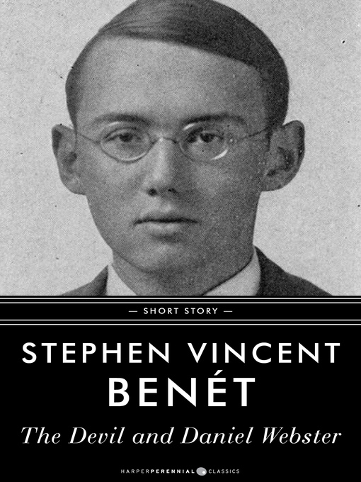 an analysis of the devil and daniel webster by stephen vincent bent