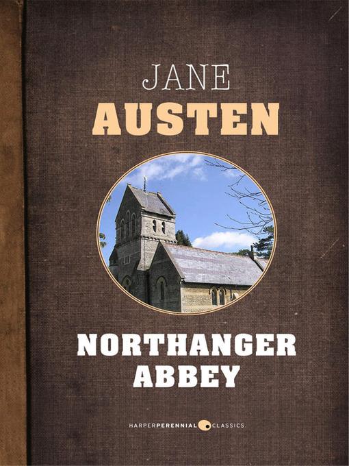 jane austen northanger abbey summary