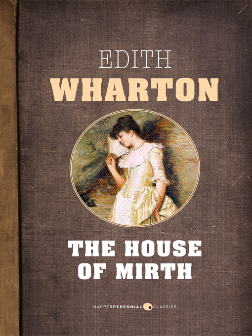 edith whartons the house of mirth essay