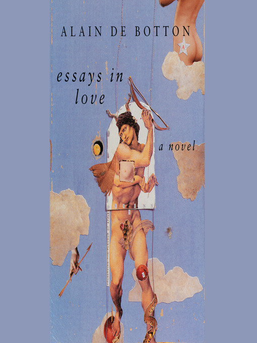 essays on love botton Alain published his latest book 'the course of love' in 2016 his writings, essays, work and quotations provide insights about love  - on love, alain de botton.