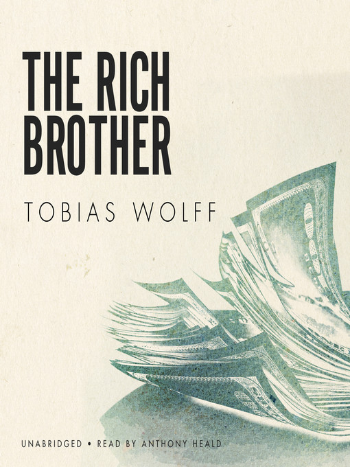 the rich brother by tibias wolff I was happy to finish this volume of the bass with a story from wolff i really enjoy his writing speaking of finishingmanwhat a struggle to get through this volume.