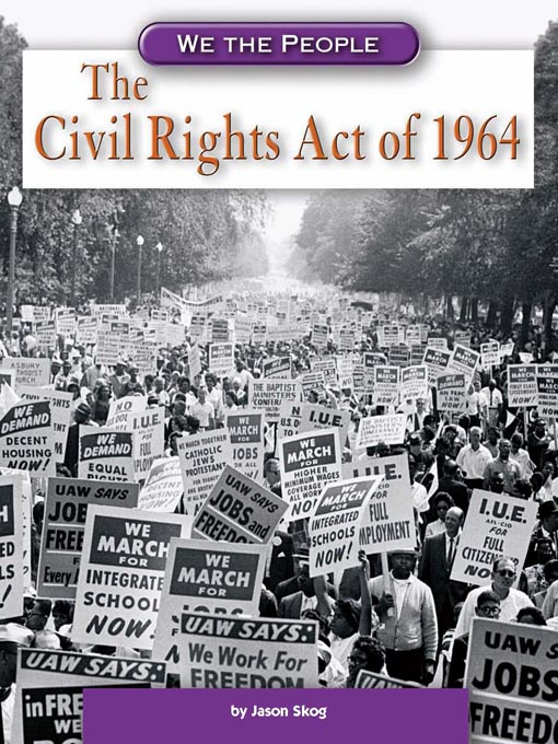 an essay on civil rights act of 1964 Civil rights act, 1964 introduction hook key terms these statements (was the most important piece of legislation in american history) paragraph 2 background.