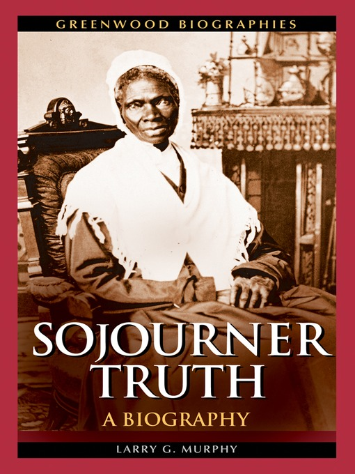 Sojourner Truth narrative essay - Essay Writing