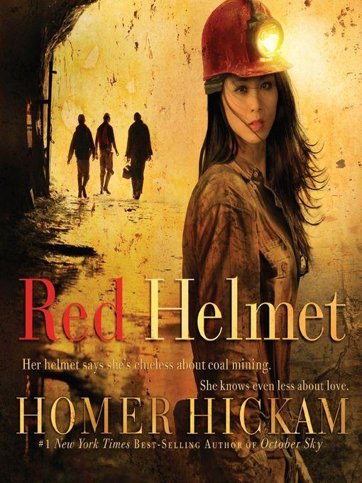 homer hickam创作的red helmet作品的详细信息 - 可供借阅
