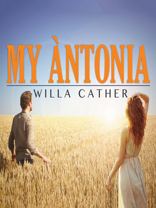 my antonia setting essay My antonia by willa cather, a free text and ebook for easy online reading, study, and reference my antonia tells the story of several immigrant families who move to.