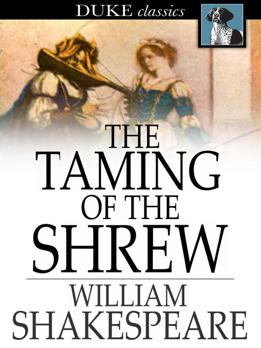 an overview of the acts in taming of the shrew a play by william shakespeare The actors were keen to play on lines from the text of william shakespeare's taming of the shrew  where much of the action occurs in the second act.