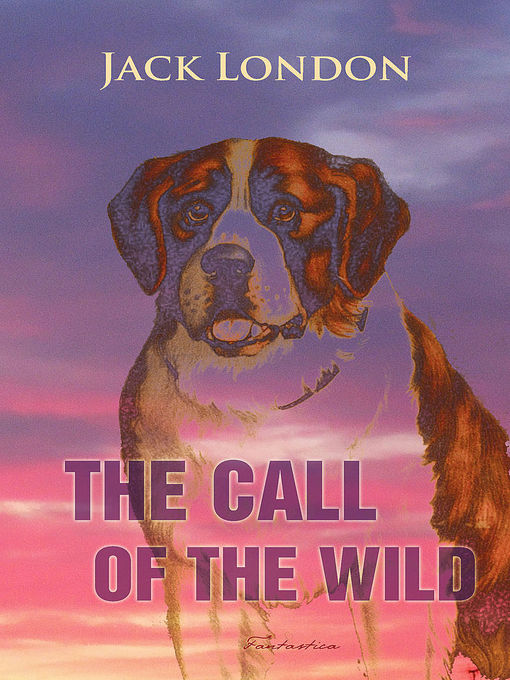 call of the wild book report essay The call of the wild, by jack london, is a story about buck, a four- year old dog that is part shepherd and part st bernard more importantly, it is a naturalistic tale about the survival of the fittest in nature as the judge's loyal companion, working with his sons, and guarding his grandchildren, buck ruled over all things - humans included.
