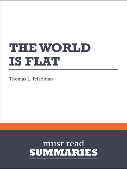 the world is flat thomas A blog devoted to discussing thomas friedman's best-seller, the world is flat includes chapter summaries.