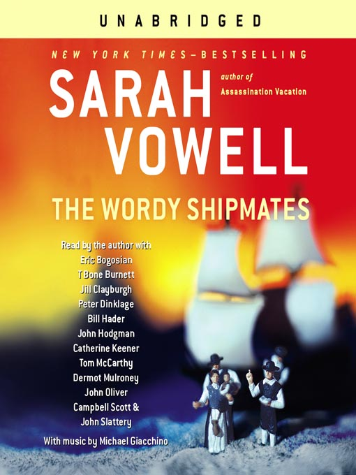 sarah vowell the wordy shipmates thesis By sarah vowell essayist and public radio commonplace vowell (assassination holiday) revisits america's puritan roots during this witty exploration of the ways that.