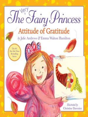 cover image of The Very Fairy Princess - Attitude of Gratitude