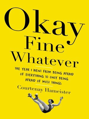 cover image of Okay Fine Whatever