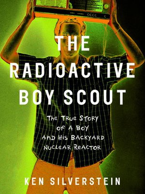 cover image of The Radioactive Boy Scout