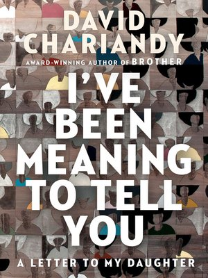 cover image of I've Been Meaning to Tell You