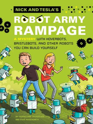 cover image of Nick and Tesla's Robot Army Rampage