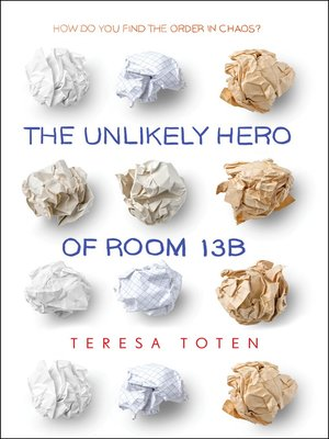 cover image of The Unlikely Hero of Room 13B