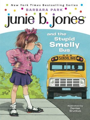 cover image of Junie B. Jones and the Stupid Smelly Bus