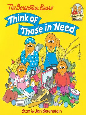 cover image of The Berenstain Bears Think of Those in Need