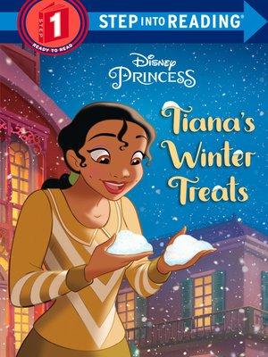 cover image of Tiana's Winter Treats (Disney Princess)