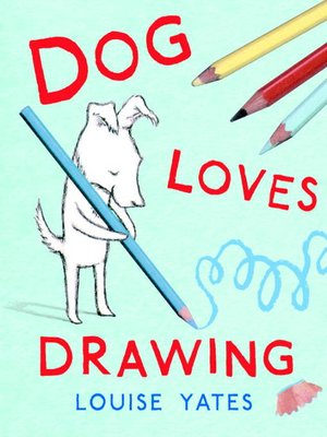 cover image of Dog Loves Drawing