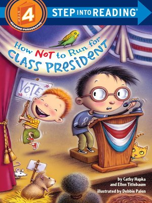 cover image of How Not to Run for Class President