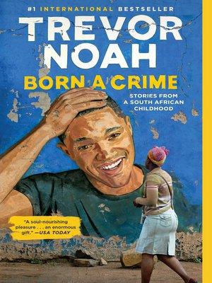 cover image of Born a Crime