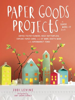 cover image of Paper Goods Projects