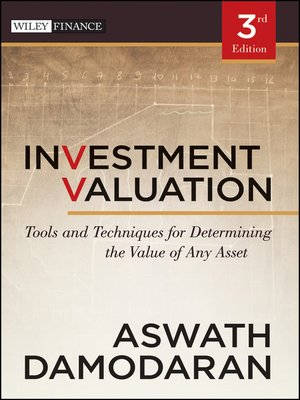 Tools and techniques for determining the value of any asset, university edition
