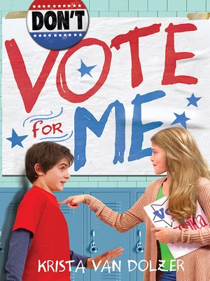 cover image of Don't Vote for Me