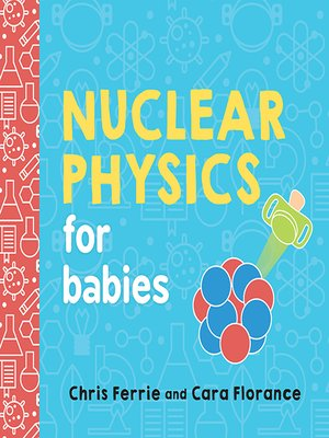 cover image of Nuclear Physics for Babies