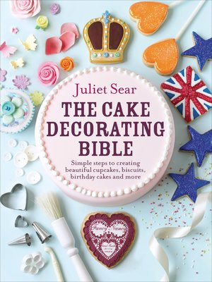 cover image of The Cake Decorating Bible