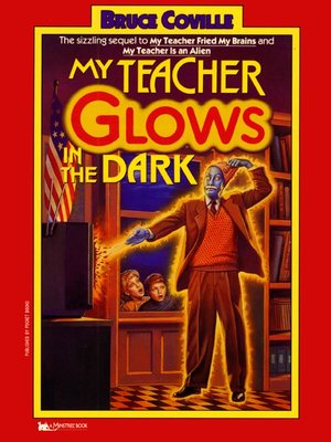 cover image of My Teacher Glows in the Dark