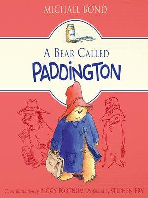 cover image of A Bear Called Paddington