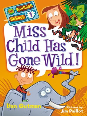 cover image of Miss Child Has Gone Wild!