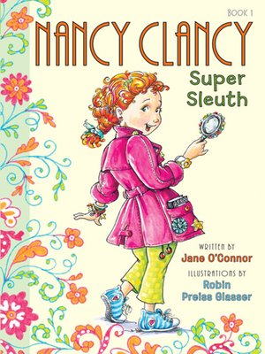 cover image of Nancy Clancy, Super Sleuth