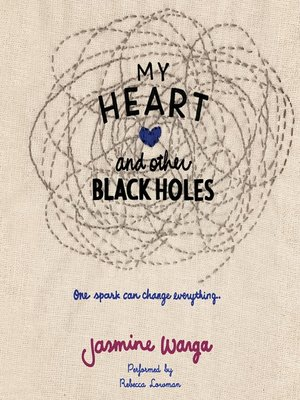 cover image of My Heart and Other Black Holes