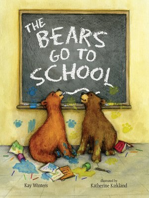 cover image of The Bears Go to School