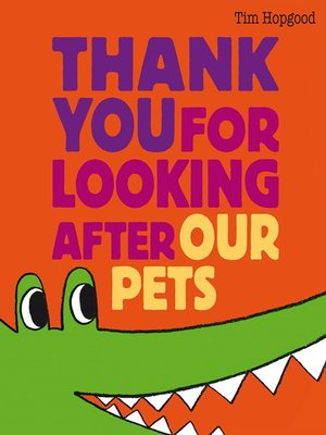 cover image of Thank You for Looking After Our Pets