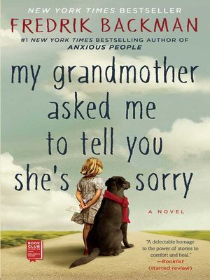 cover image of My Grandmother Asked Me to Tell You She's Sorry