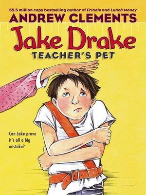 cover image of Jake Drake, Teacher's Pet