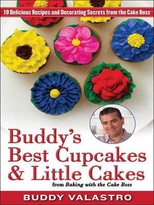cover image of Buddy's Best Cupcakes & Little Cakes (from Baking with the Cake Boss)