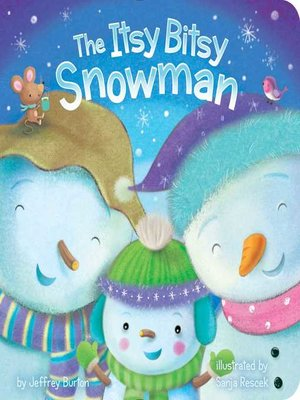cover image of The Itsy Bitsy Snowman