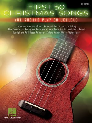 cover image of First 50 Christmas Songs You Should Play on Ukulele