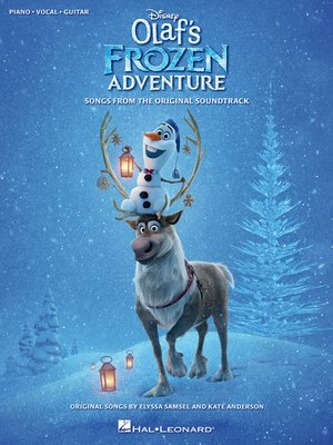 cover image of Disney's Olaf's Frozen Adventure Songbook