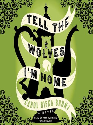 cover image of Tell the Wolves I'm Home