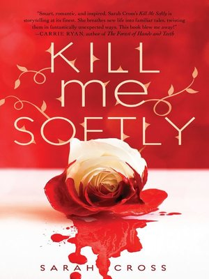 cover image of Kill Me Softly