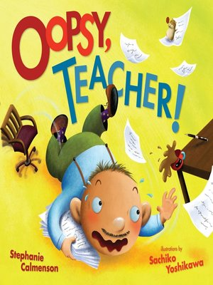 cover image of Oopsy, Teacher!