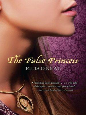 cover image of The False Princess