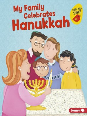cover image of My Family Celebrates Hanukkah