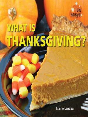 cover image of What Is Thanksgiving?