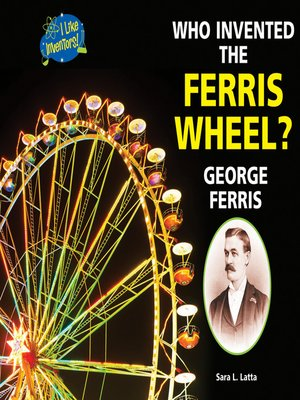 cover image of Who Invented the Ferris Wheel?